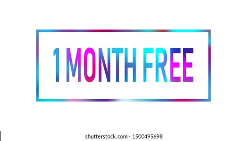 First 1 month free color neon sign icon. Special offer symbol.