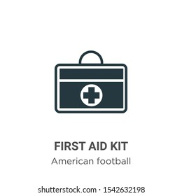 First aid kit vector icon on white background. Flat vector first aid kit icon symbol sign from modern american football collection for mobile concept and web apps design.