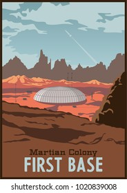 First Base Martian Colony Vector Poster. Stylization under the Retro Space Propaganda