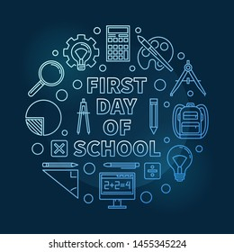 First Day of School vector concept round blue thin line illustration on dark background