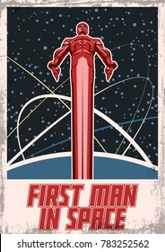 First man in Space. Vector Poster. Stylization under the Old Soviet Space Propaganda