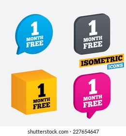 First month free sign icon. Special offer symbol. Isometric speech bubbles and cube. Rotated icons with edges. Vector