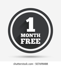 First month free sign icon. Special offer symbol.