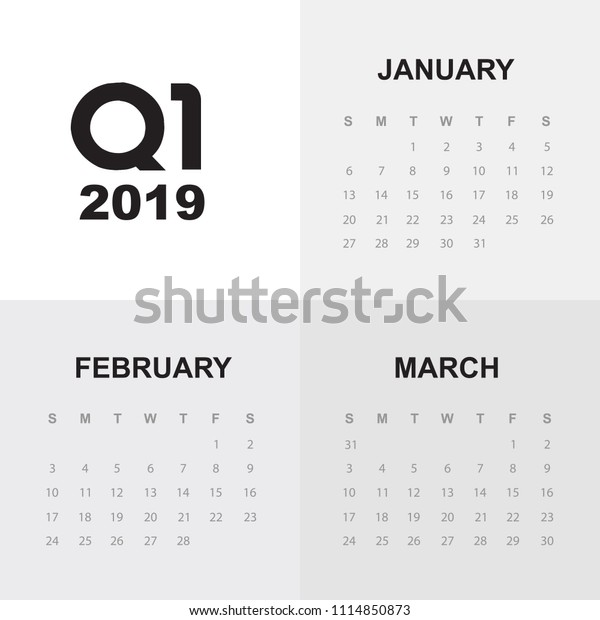 First Quarter Calendar 2019 First Quarter Calendar 2019 Stock Vector (Royalty Free) 1114850873