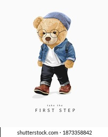 first step slogan with fashion style bear doll walking illustration
