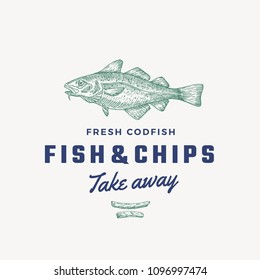 Fish and Chips Abstract Vector Sign, Symbol or Logo Template. Hand Drawn Cod Fish and Potato Fries with Classy Retro Typography. Vintage Vector Emblem. Isolated.