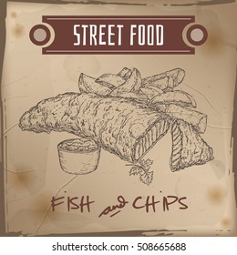 Fish and chips sketch on grunge background. British cuisine. Street food series. Great for market, restaurant, cafe, food label design.