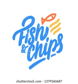 Fish and Chips. Vector lettering sign.