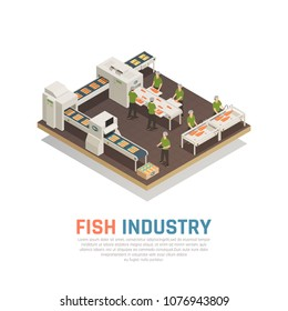 Fish industry seafood production isometric composition with view of sea food factory with conveyors and workers vector illustration