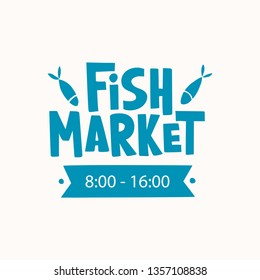 Fish market - hand drawn lettering with fish. Unique typography design for logo, seafood menu, card, advertising, poster, flyer, invitation, banner. Vector illustration
