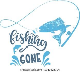 Fishing Gone typography t shirt design eps