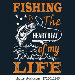 fishing is the heartbeat of my life - Fishing T Shirt Design,T-shirt Design, Vintage fishing emblems, Boat, Fishing labels.