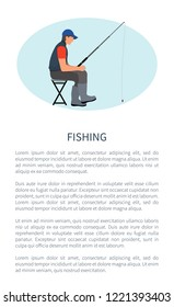 Fishing leisure activity vector poster. Angling hobby flyer with sitting on chair fishman in gilet with rod or spinning and waiting for fish raise.