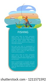 Fishing man with tackle gear poster with text sample. Throwing rod with bait fishman in lake or riverside reed or rushes on water and sunset on backdrop