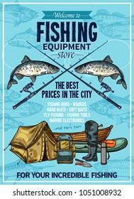 Fishing store sketch poster design of fisherman equipment for fishing. Vector fisher rod and inflatable boat or rubber boots, fishing tackles of hooks, baits and floats, tent camp and backpack