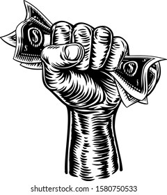 A fist hand holding money in the form of cash paper dollar bills in a vintage intaglio woodcut engraved or retro propaganda style