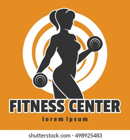 Fitness Club or Center emblem with training Woman holds dumbbells. Vector illustration.