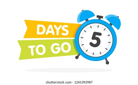 Five day to go label, blue alarm clock flat with ribbon, promotion icon, best deal symbol vector illustretion.