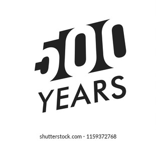 Five hundred years vector emblem template. Anniversary symbol, negative space design. Jubilee black color icon. Happy 500th birthday, abstract illustration.