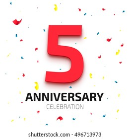 Five year anniversary banner. 5th year jubilee celebration poster. Red number five with colored falling confetti on white background. Vector illustration