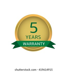 Five years warranty label. Golden badge with green ribbon