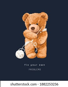 fix problems slogan with bear doll holding knitting needle illustration