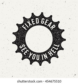 Fixed gear logo, sign. See you in hell. Bicycle sprocket. Ink stamp style.