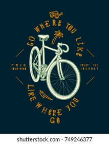 fixie bicycle t-shirt print. go where you like - like where you go.