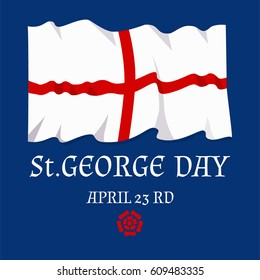 Flag of England and rose. St. George' s Day card. Vector illustration.
