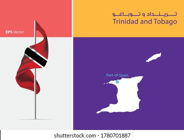 Flag of Trinidad and Tobago on white background. Map of Trinidad and Tobago with Capital position - Port of Spain. The script in arabic means Trinidad and Tobago