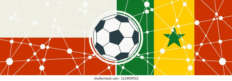 Flags of countries participating to the football tournament. Poland and Senegal national flags. Soccer ball in the center. Connected lines with dots