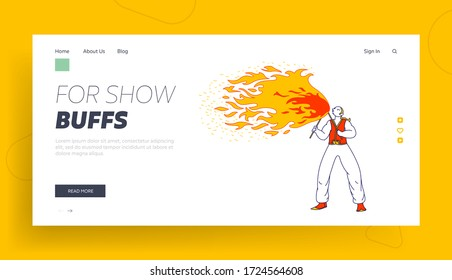 Flame Entertainment, Street Fair, Circus Amusement Landing Page Template. Young Man Fakir Character Dancing and Juggling with Fire on Stage Performing Talent Show Program. Linear Vector Illustration