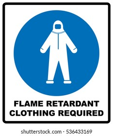 Flame retardant clothing required sign. Vector illustration