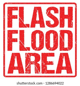 Flash Flood Area Sign Red Banner, Flood Warning With Distressed Grunge Rubber Texture.