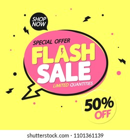 Flash Sale, banner design template, speech bubble tag, discount 50% off, vector illustration