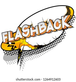 Flashback - Vector illustrated comic book style phrase on abstract background.