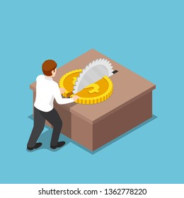 Flat 3d isometric businessman cut a coin in half on table saw. Expense reduction and cost reduction concept.