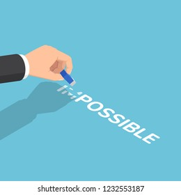Flat 3d isometric businessman hand changing the word impossible to possible by eraser. Business solution and motivation concept.