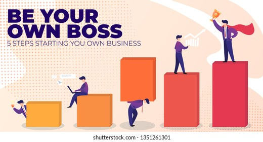 Flat Banner Be Your Own Boss on Pink Background. Vector Illustration 5 Steps Starting You Own Business. Career Growth Successful Man and Change According to Progress Towards Target.