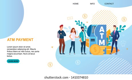 Flat Banner Inscription Atm Payment Landing Page. People Queuing Up for Service at Terminal. Men and Women Use Banking Equipment. Man in Business Suit Watching Work Terminal Cartoon.