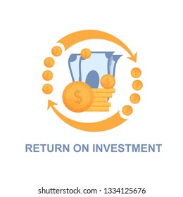 Flat Banner Return on Investment White Background. Vector Illustration on White Background. In Center are Banknotes and Gold Coins with Dollar Sign. Circular Yellow Arrows Around Cash Flow.