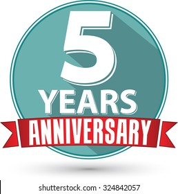 Flat design 5 year anniversary label with red ribbon, vector illustration