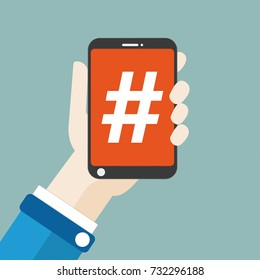 Flat design with human hand, a smartphone and hashtag. Eps 10 vector file.