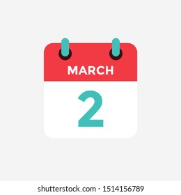 Flat icon calendar 2 of March. Date, day and month. Vector illustration.