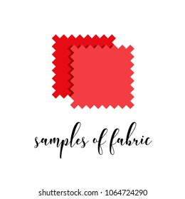 """Flat icon of red textile with calligraphy word """"Samples of fabric"""" isolated on white background. Flat vector illustration of sewing instrument.Poster for atelier, tailor, seamstress, tissure shop."""
