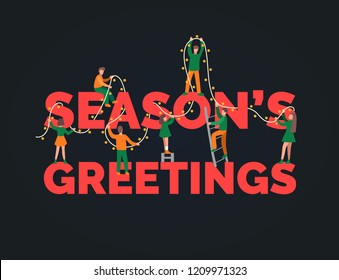 Flat infographics of people decorating inscription Season's Greetings  by fairy lights. Christmas or New Year illustration in minimalist style for greeting card template or poster concept