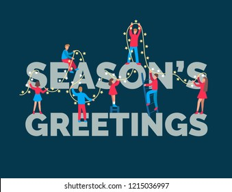 Flat infographics of people decorating inscription Season's Greetings  by fairy lights. Christmas or New Year illustration in minimalist style for greeting card template or poster concept.