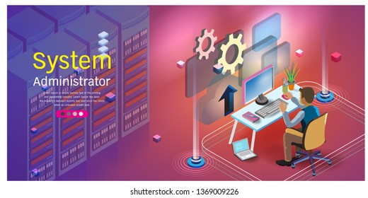 Flat isometric System Administrator, Server Admin, System administrators or sysadmins are servicing server configuration of computer systems and networks