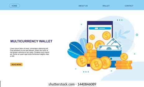 Flat Landing Page Presenting Multicurrency Wallet. Phone Screen with Gold Dollars, Euros, Pounds, Bitcoins Coins Piles, Purse with Green Banknotes. Virtual Currency. Vector Online Wallet Illustration