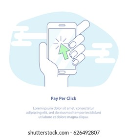 Flat line vector illustration concept of Pay Per Click. Hand holding mobile phone with green arrow. Web marketing icon. Use in Web Project and Applications. Blue outline isolated object.